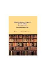 Papel Tasación, Valoración Y Comercio Del Libro Antiguo. (Textos Y Materiales)