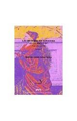 Papel Las mujeres en Zaragoza en el siglo XV . 2 Vol.