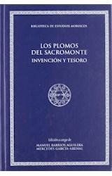 Papel Los plomos del Sacromonte: invención y tesoro