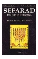 SEFARAD  LOS JUDIOS DE ESPANA