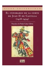 Papel EL ITINERARIO DE LA CORTE DE JUAN (1418 - 1454)