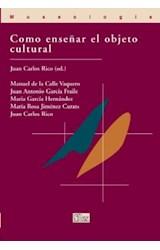 Papel Cómo enseñar el objeto cultural