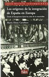 Papel Los orígenes de la integración de España en Europa