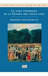 Papel La vida cotidiana en la España del siglo XVIII