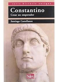 Papel Constantino. Crear Un Emperador
