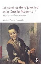 Papel Los Caminos De La Juventud En La Castilla Moderna