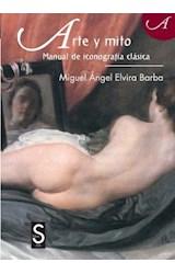 Papel Arte Y Mito Manual De Iconografía Clásica