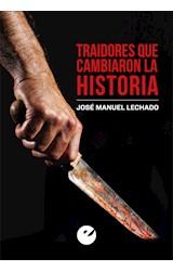 Papel TRAIDORES QUE CAMBIARON LA HISTORIA