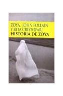 Papel HISTORIA DE ZOYA (RUSTICA)
