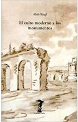 Papel EL CULTO MODERNO A LOS MONUMENTOS