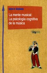 Papel LA MENTE MUSICAL: LA PSICOLOGIA COGNITIVA DE LA MUSICA