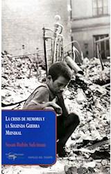 Papel LA CRISIS DE MEMORIA Y LA SEGUNDA GUERRA MUNDIAL