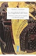Papel FRAGILIDAD DEL BIEN FORTUNA Y ETICA EN LA TRAGEDIA Y LA FILOSOFIA GRIEGA (LA BALSA DE LA MEDUSA)