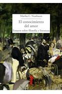 Papel CONOCIMIENTO DEL AMOR ENSAYOS SOBRE FILOSOFIA Y LITERATURA (COLECCION LA BALSA DE LA MEDUSA)