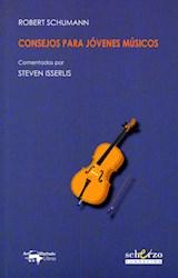 Libro Consejos Para Jovenes Musicos