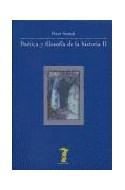 Papel POETICA Y FILOSOFIA DE LA HISTORIA II (COLECCION LA BALSA DE LA MEDUSA)