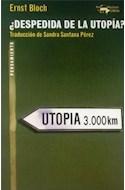 Papel DESPEDIDA DE LA UTOPIA (COLECCION PENSAMIENTO)
