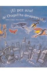 Papel EL PEZ AZUL DE CHAGALL HA DESAPARECIDO
