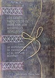 Papel Los Libros Protocolos De Bienes De Los Hospitales Sevillanos