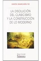 Papel LA DISOLUCION DEL CLASICISMO Y LA CONSTRUCCI