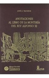 Papel Anotaciones Al Libro De La Montería Del Rey Alfonso Xi
