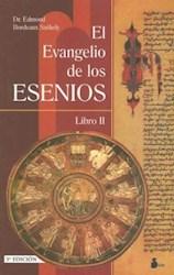 Libro El Evangelio De Los Esenios  Libro Ii