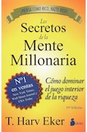 Papel SECRETOS DE LA MENTE MILLONARIA COMO DOMINAR EL JUEGO INTERIOR DE LA RIQUEZA