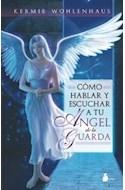 Papel COMO HABLAR Y ESCUCHAR A TU ANGEL DE LA GUARDA  RUSTICO
