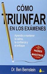 Libro Como Triunfar En Los Examenes