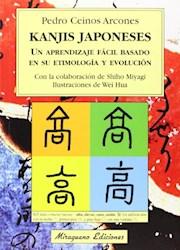 Libro Kanjis Japoneses :Un Aprendizaje Facil Basado En Su Etimologia Y Evolucion