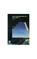 Papel TEMAS TRANSVERSALES (HACIA UNA NUEVA ESCUELA)