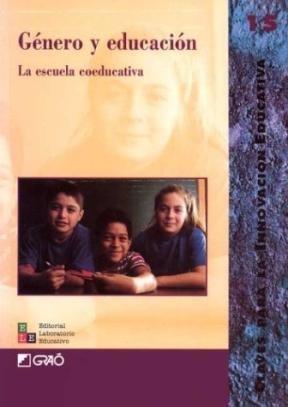 Papel Genero Y Educacion. Escuela Coeducativa, La