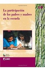 Papel LA PARTICIPACION DE LOS PADRES Y MADRES EN LA ESCUELA