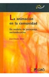 Papel ANIMACION EN LA COMUNIDAD, LA (UN MODELO DE ANIMACION SOCIOE