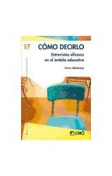 Papel COMO DECIRLO ENTREVISTAS EFICACES EN EL AMBITO EDUCATIVO