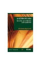 Papel LECTURA EN EL AULA, LA (QUE SE HACE, QUE SE DEBE HACER Y QUE