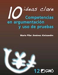 Libro 10 Ideas Clave. Competencias En Argumentacion Y U