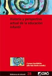 Libro Historia Y Perspectiva Actual De La Educacion Infantil