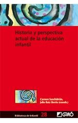 Papel HISTORIA Y PERSPECTIVA ACTUAL DE LA EDUCACION INFANTIL