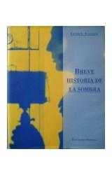 Papel BREVE HISTORIA DE LA SOMBRA