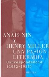 Papel UNA PASION LITERARIA CORRESPONDENCIA 1932-1953