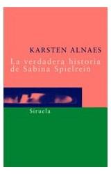 Papel LA VERDADERA HISTORIA DE SABINA SPIELREIN