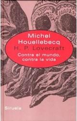Papel H.P. LOVECRAFT CONTRA EL MUNDO, CONTRA LA VIDA