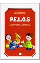 Papel P.E.L.O.S PROGRAMA PARA LA ESTIMULACION DEL LENGUAJE ORAL Y