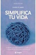 Papel SIMPLIFICA TU VIDA LA MEJOR GUIA PRA MODERAR LA MARCHA Y DISFRUTAR DE LAS COSAS IMPORTANTES