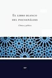 Papel Libro Blanco Del Psicoanalisis, El