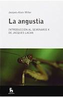 Papel ANGUSTIA INTRODUCCION AL SEMINARIO X DE JACQUES LACAN (ESCUELA LACANIANA DE PSICOANALISIS)