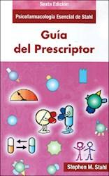 Papel Guía Del Prescriptor Ed.6 Psicofarmacología Esencial De Stahl  6ª Ed.