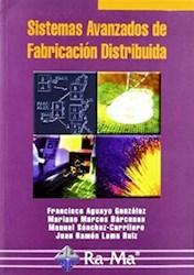 Libro Sistemas Avanzados De Fabricacion Distribuida