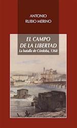 Libro El Campo De La Libertad